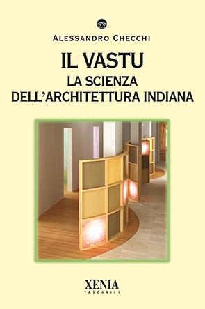 Il vastu (T. 294) La scienza dell'architettura indiana