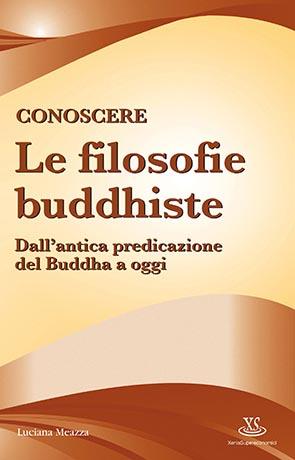 Conoscere le filosofie buddhiste