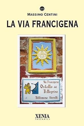 La via Francigena (T. 310)
