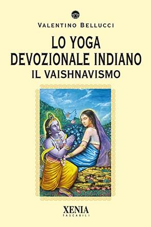 Lo Yoga devozionale indiano (T. 314) Il vaishnavismo