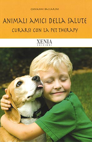 Animali amici della salute Curarsi con la Pet Therapy