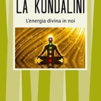 La Kundalini (T. 331) L'energia divina in noi