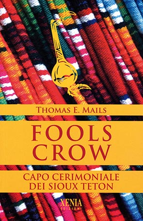 Fools Crow Capo cerimoniale dei Sioux Teton