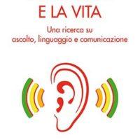 L'orecchio e la vita