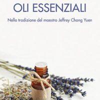 Alchimia degli oli essenziali